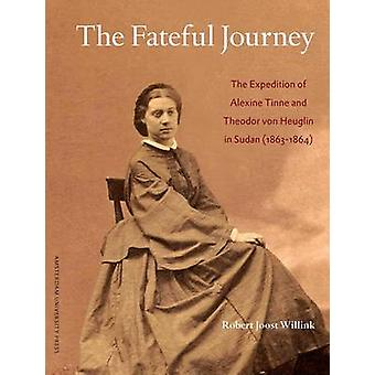 The Fateful Journey by DR. Joost Willink
