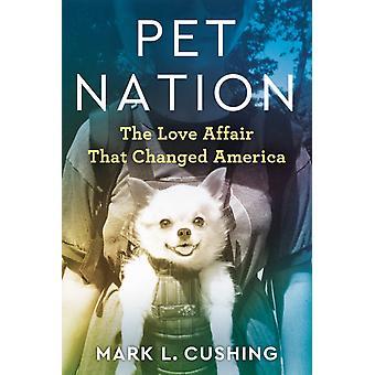 Pet Nation av Mark Cushing