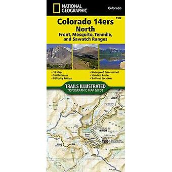 Colorado 14ers North sawatch Mosquito And Front Ranges Adventure Map by National Geographic Maps
