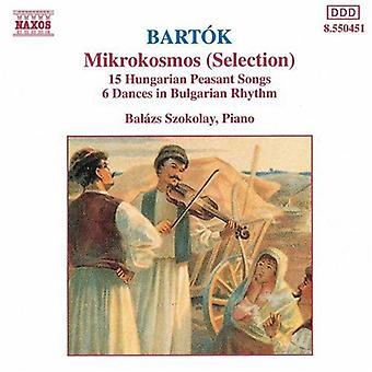 B. Bartok - Bart K: Mikrokosmos (Selection); 15 Hungarian Peasant Songs; 6 Dances in Bulgarian Rhythm [CD] USA import