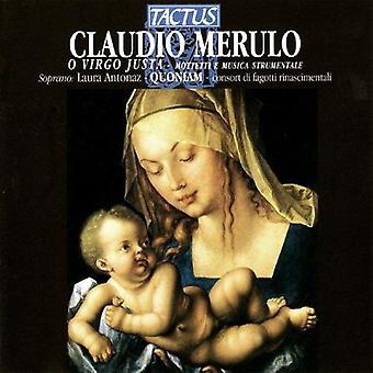 Merulo / Quoniam / Tognon / Antonaz - O Virgo Justa [CD] USA import