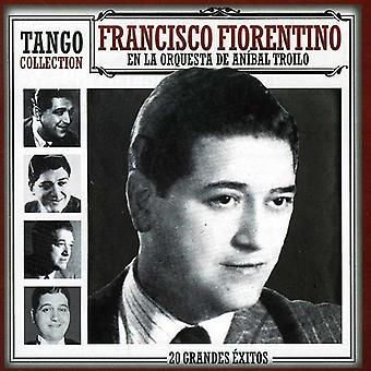 Fiorentino, Francisco/Troilo Anibal - Kollektion Tango [CD] USA import