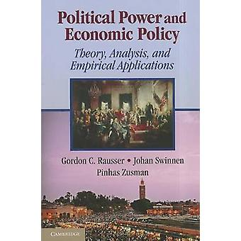 Political Power and Economic Policy - Theory - Analysis - and Empirica