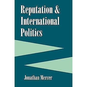 Omdømme og internasjonal politikk av Jonathan Mercer - 9780801474