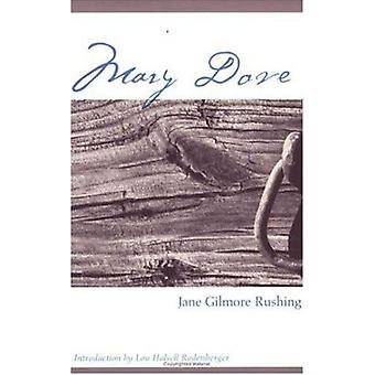 Mary Dove by Jane Gilmore Rushing - 9780896725034 Book