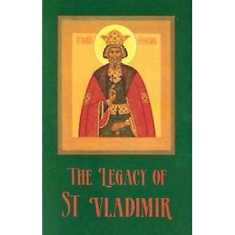 Arvet från St. Vladimir - Bysans - Ryssland - Amerika av John Ing