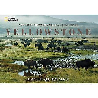 Yellowstone - A Journey Through America's Park by David Quammen - 9781