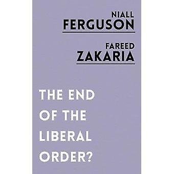 Das Ende der liberalen Ordnung? von Niall Ferguson - 9781786073105 Buch
