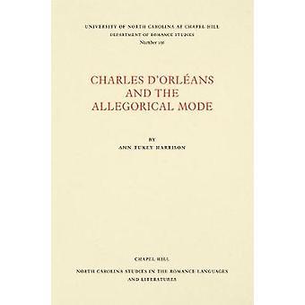Charles d'OrlA (c) Ans und der allegorischen Mode von Ann Tukey Harrison