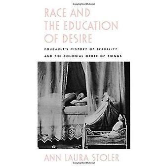 Rennen und die Ausbildung von Wunsch - Foucaults Geschichte der Sexualität und