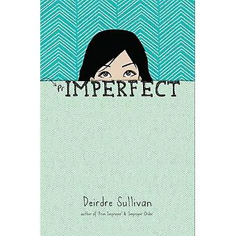 Primperfect by Deirdre Sullivan - 9781908195906 Book