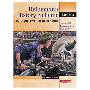 Jusqu'au XXe siècle: BK. 3 (histoire de Heinemann Scheme)