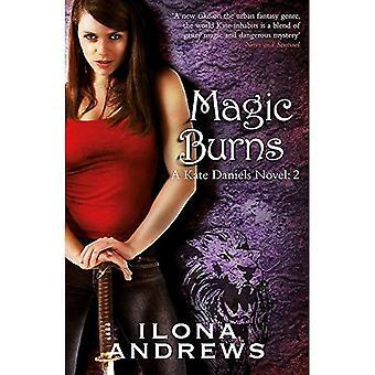 Brûlure magique: Un roman de Kate Daniels: 2: un roman de Kate Daniels, tome 2