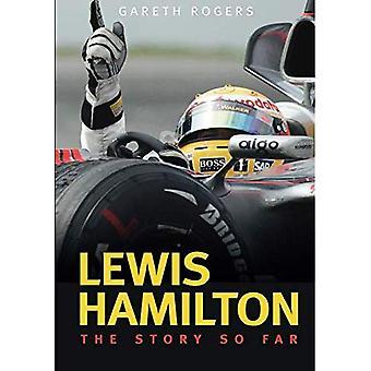 Lewis Hamilton: Historien så langt