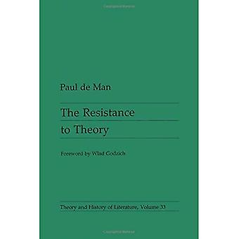 Resistance to Theory (Theory & History of Literature)