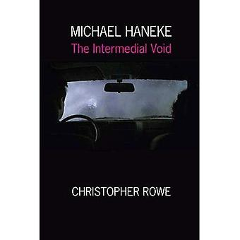 Michael Haneke: The Intermedial Void