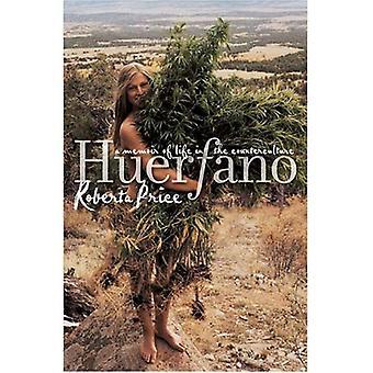 Huerfano: A Memoir of leven in de tegencultuur