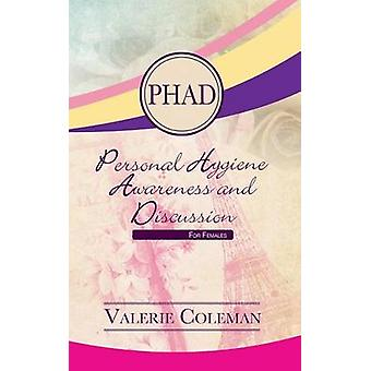 Personal Hygiene Awareness and Discussion For Females by Coleman & Valerie