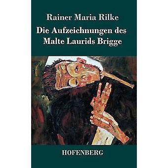 Die Aufzeichnungen des Malte Laurids Brigge af Rainer Maria Rilke
