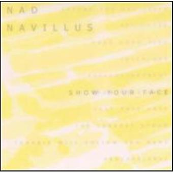 Nad Navillus - Show Your Face [CD] USA import