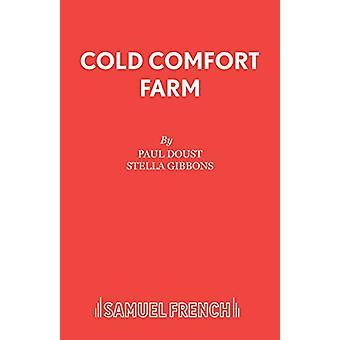 Piètre consolation ferme - Play par Cold Comfort Farm - Play - Bo 9780573017377