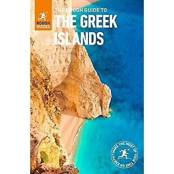 The Rough Guide to the Greek Islands (Travel Guide) by Rough Guides -