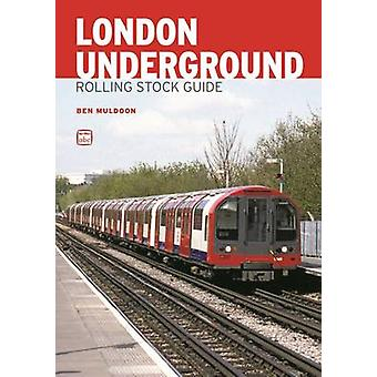 ABC London Underground Rolling Stock Guide by Ben Muldoon - 978071103