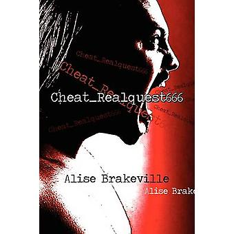 Cheat_realquest666 by Alise Brakeville - 9781608368273 Book