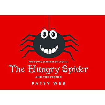 The Hungry Spider and the Picnic by Patsy Web - 9781788300759 Book