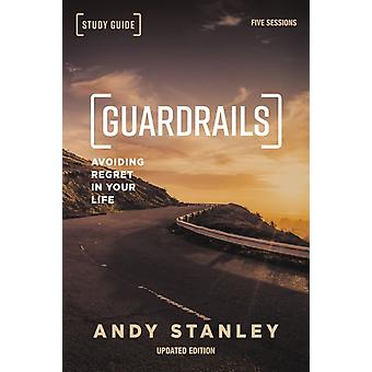 Guardrails Study Guide Updated Edition by Andy Stanley