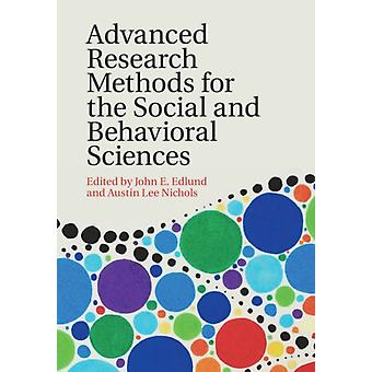 Advanced Research Methods for the Social and Behavioral Scie