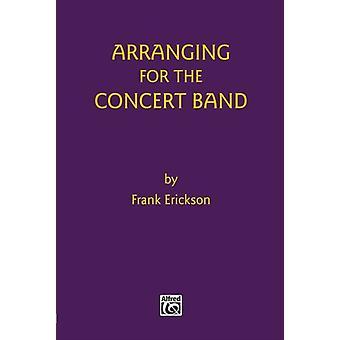 Arrangering for konserten band av Frank Erickson