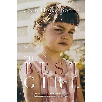 The Best Girl by Boone & Joan Hicks