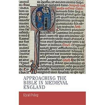 Närmar sig Bibeln i medeltida England av Eyal Poleg