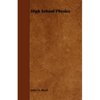 High School Physics by Reed & John Oren