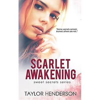 Scarlet Awakening by Henderson & Taylor