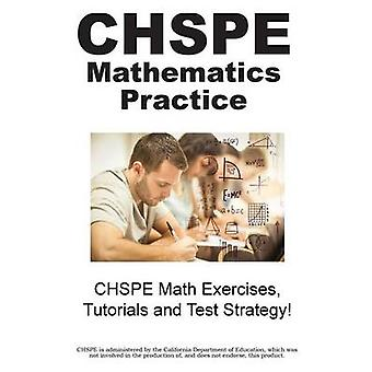 CHSPE Mathematics Practice CHSPE Math Exercises Tutorials and Test Strategy by Complete Test Preparation Inc.