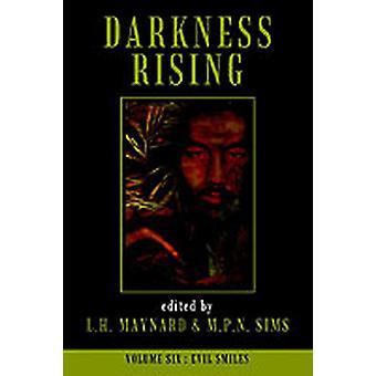 Darkness Rising 6 Evil Smiles by Maynard & L. H.