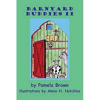 Barnyard Buddies II by Brown & Pamela