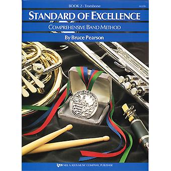 Standard of Excellence 2 trombone by Arranged by music Bruce Pearson
