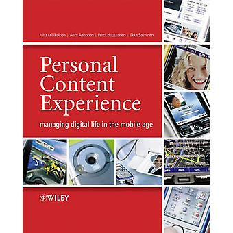 Personal Content Experience - Managing Digital Life in the Mobile Age