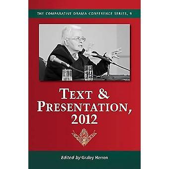 Text & Presentation - 2012 by Graley Herren - 9780786471096 Book