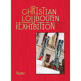 Christian Louboutin by Eric Reinhardt - 9780847868278 Book