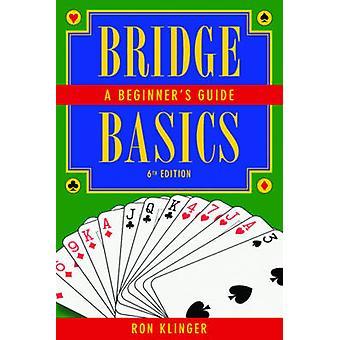 Bridge Basics - A Beginner's Guide (6e) door Ron Klinger - 978161608233