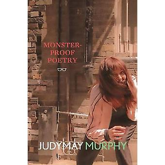 Monster-Proof Poetry by Judymay Murphy - 9781912477913 Book