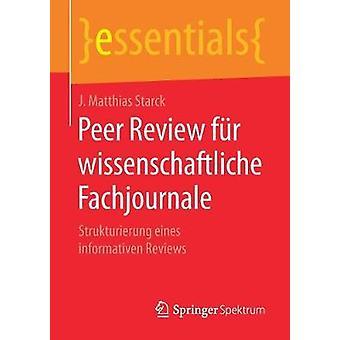Peer Review Fur Wissenschaftliche Fachjournale - Strukturierung Eines