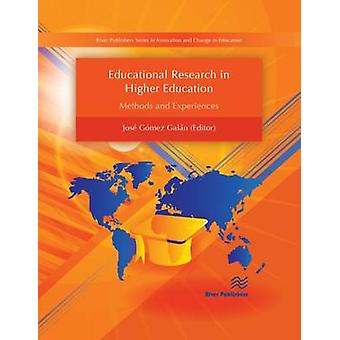 Educational Research in Higher Education - Methods and Experiences by