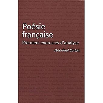 Poesie Francaise: Premiers Exercices D'analyse