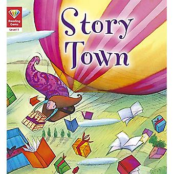 Reading Gems - Story Town (Level 1) door QED Publishing - 9781786036001