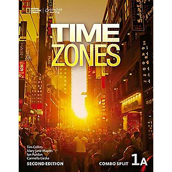 TIME ZONES 1A COMBO SPLIT by National Geographic - 9781305260122 Book